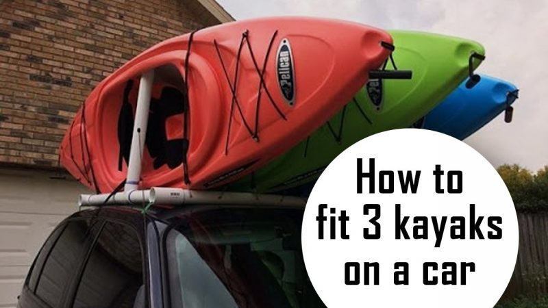 how to fit 3 kayaks on a car