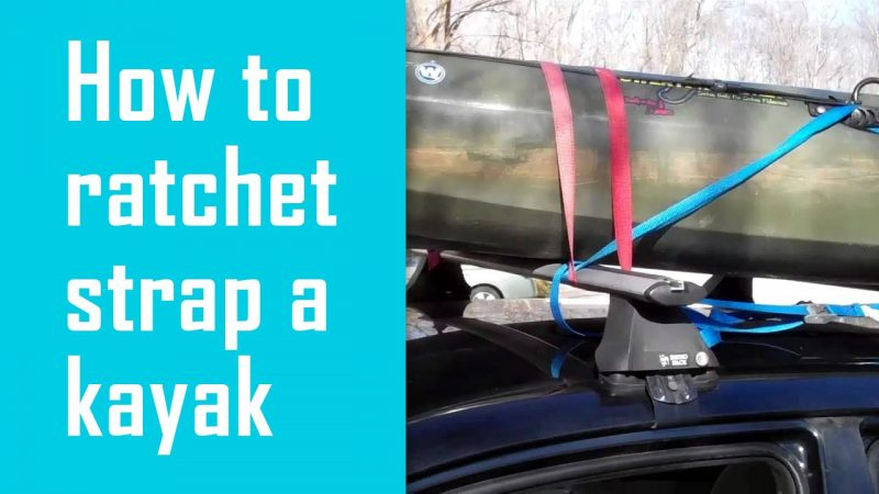 how to ratchet strap kayak