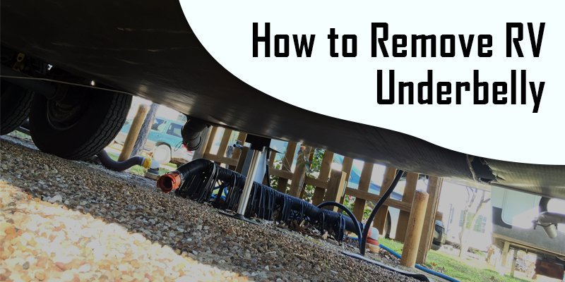 How to Remove RV Underbelly