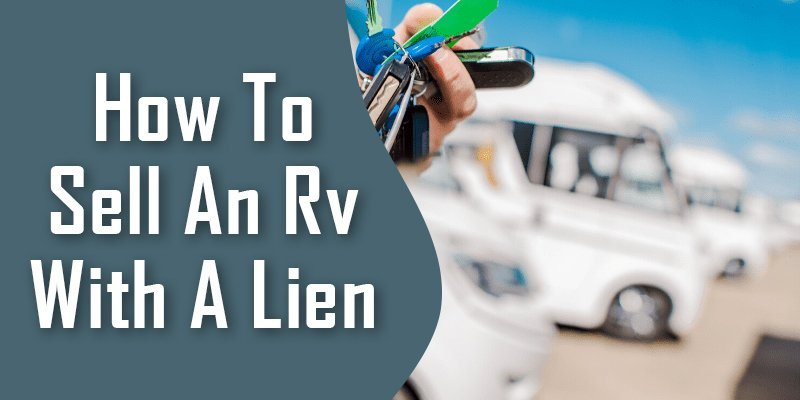 how to sell an RV with a lien