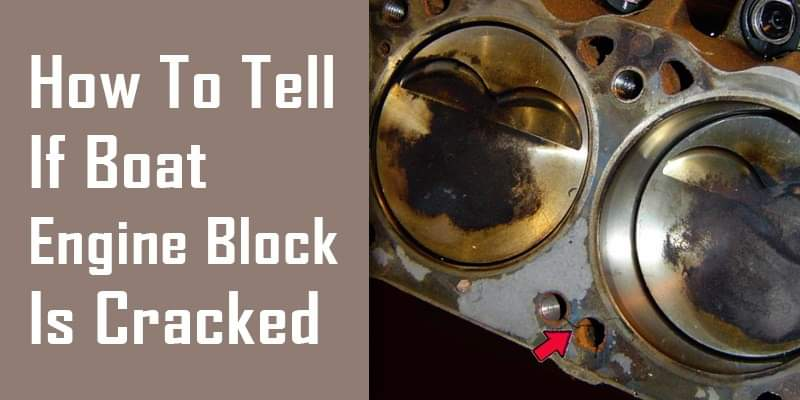 how to tell if boat engine block is cracked
